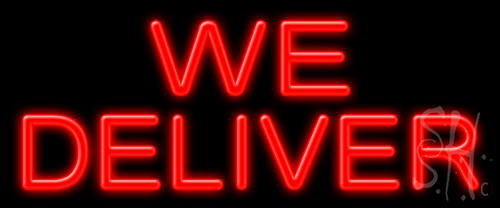 a80595bfdcf9 We Deliver Neon Sign