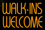 Custom Walk Ins Welcome Neon Sign 3