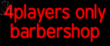 Custom 4players Only Barber Shop Neon Sign 1