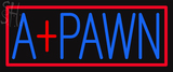 Custom A Pawn Neon Sign 2