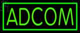 Custom Adcom Neon Sign 1