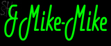 Custom And Mike Mike Neon Sign 2