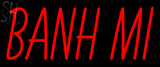 Custom Banh Mi Neon Sign 4