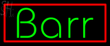 Custom Barr Neon Sign 2