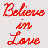 Custom Believe In Love Neon Sign 3