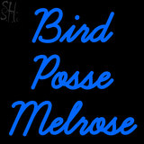 Custom Bird Posse Melrose Neon Sign 3