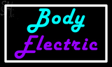 Custom Body Electric Neon Sign 1