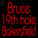 Custom Bruce 19th Hole Bakersfield Neon Sign 1