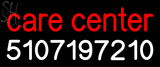 Custom Care Center 5107197210 Neon Sign 2