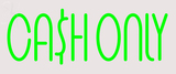 Custom Cash Only Neon Sign 1