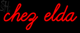 Custom Chez Elda Neon Sign 2