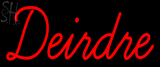 Custom Deirdre Neon Sign 1