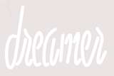 Custom Dreamer White Neon Sign 3