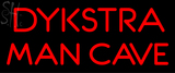 Custom Dykstra Man Cave Neon Sign 4