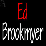 Custom Ed Brookmyer Neon Sign 7