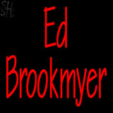 Custom Ed Brookmyer Neon Sign 8