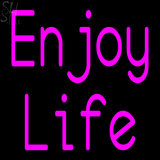 Custom Enjoy Life Neon Sign 1