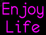 Custom Enjoy Life Neon Sign 2