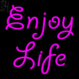 Custom Enjoy Life Neon Sign 5