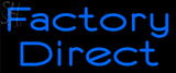Custom Factory Direct Neon Sign 2