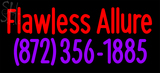 Custom Flawless Allure 872 356 1885 Neon Sign 2