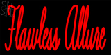 Custom Flawless Allure 872 356 1885 Neon Sign 9