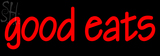 Custom Good Eats Neon Sign 1