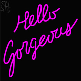 Custom Hello Gorgeous Neon Sign 2