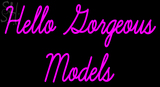 Custom Hello Gorgeous Models Neon Sign 4