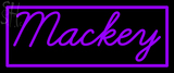Custom Mackey Neon Sign 2