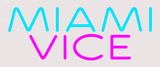 Custom Miami Vice Neon Sign 1