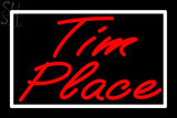 Custom Tim Place Neon Sign 4