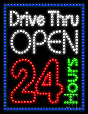 Drive Thru Open 24hr LED Sign