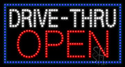 Drive-Thru Open LED Sign