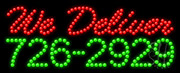 We Deliver with Phone Number LED Sign