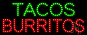 Tacos Burritos LED Sign