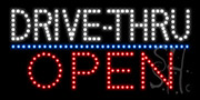 Drive Thru Open LED Sign