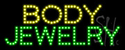 Body Jewelry LED Sign