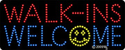 Walk-ins Welcome w/ Smiley LED Sign