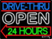 Drive Thru Open 24 hrs Arrow Left LED Sign