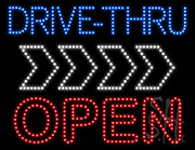 Drive Thru Open 2 Right Arrow LED Sign
