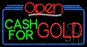 Cash For Gold Open LED Sign