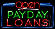 Payday Loans Open LED Sign