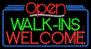 Walk-Ins Welcome Open LED Sign
