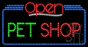 Pet Shop Open LED Sign
