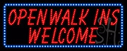 Open Walk Ins Welcome LED Sign