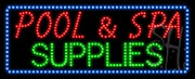 Pool and Spa Supplies LED Sign