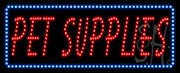 Pet Supplies LED Sign
