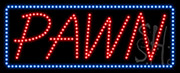 Pawn LED Sign