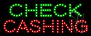Check Cashing LED Sign
